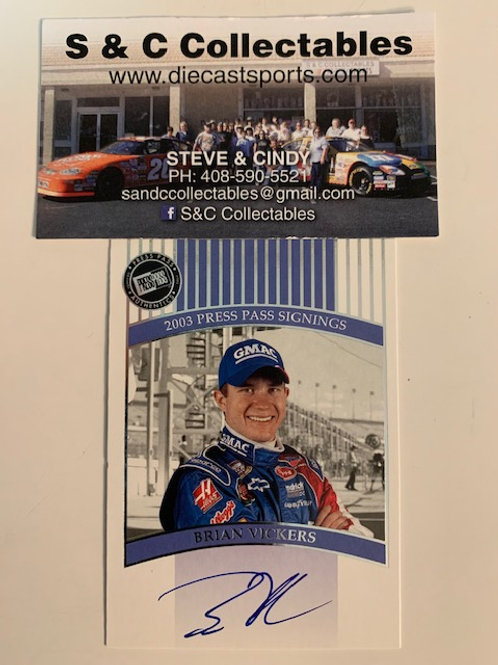 2003 Autographed Press Pass Signings / Brian Vickers Cards