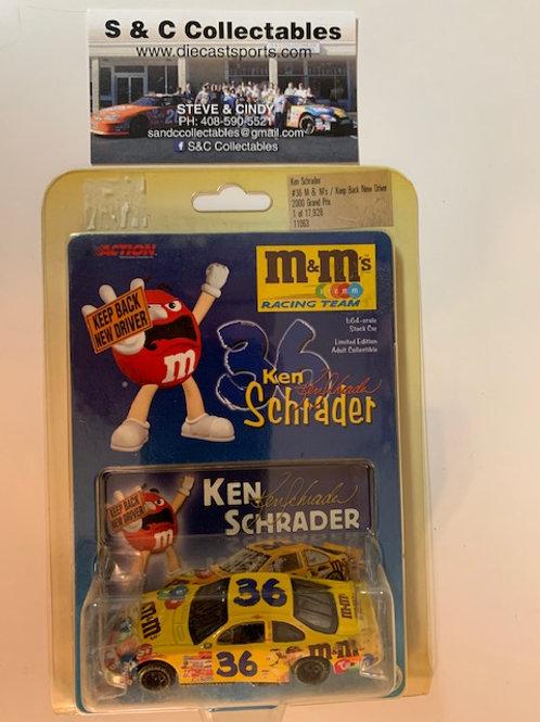 2000 M&M's - Keep Back New Driver / Ken Schrader 1:64 Box#13 AAA