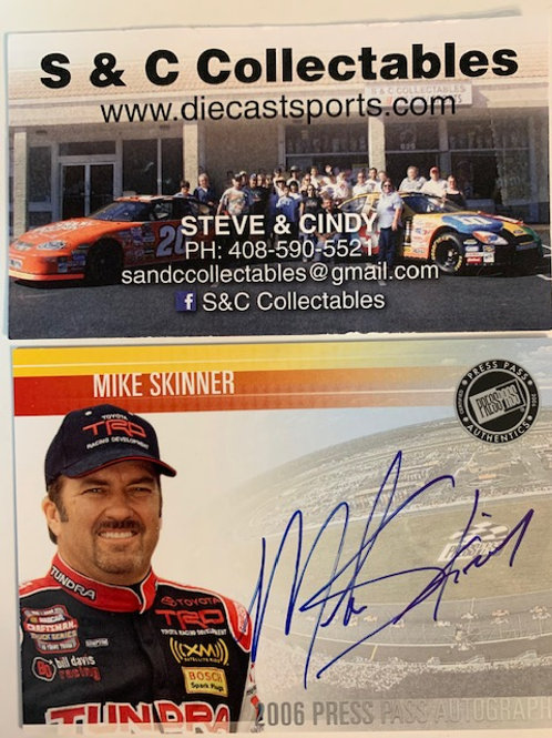 2006 Autograph Press Pass Signings  / Mike Skinner Box# AA
