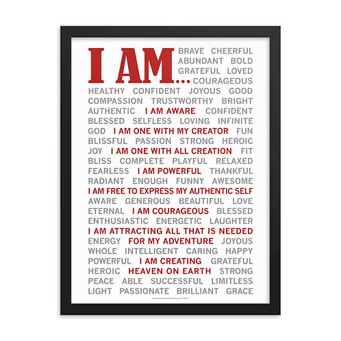 I AM... Framed poster
