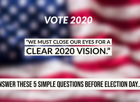VOTE 2020: 5 Simple Questions...