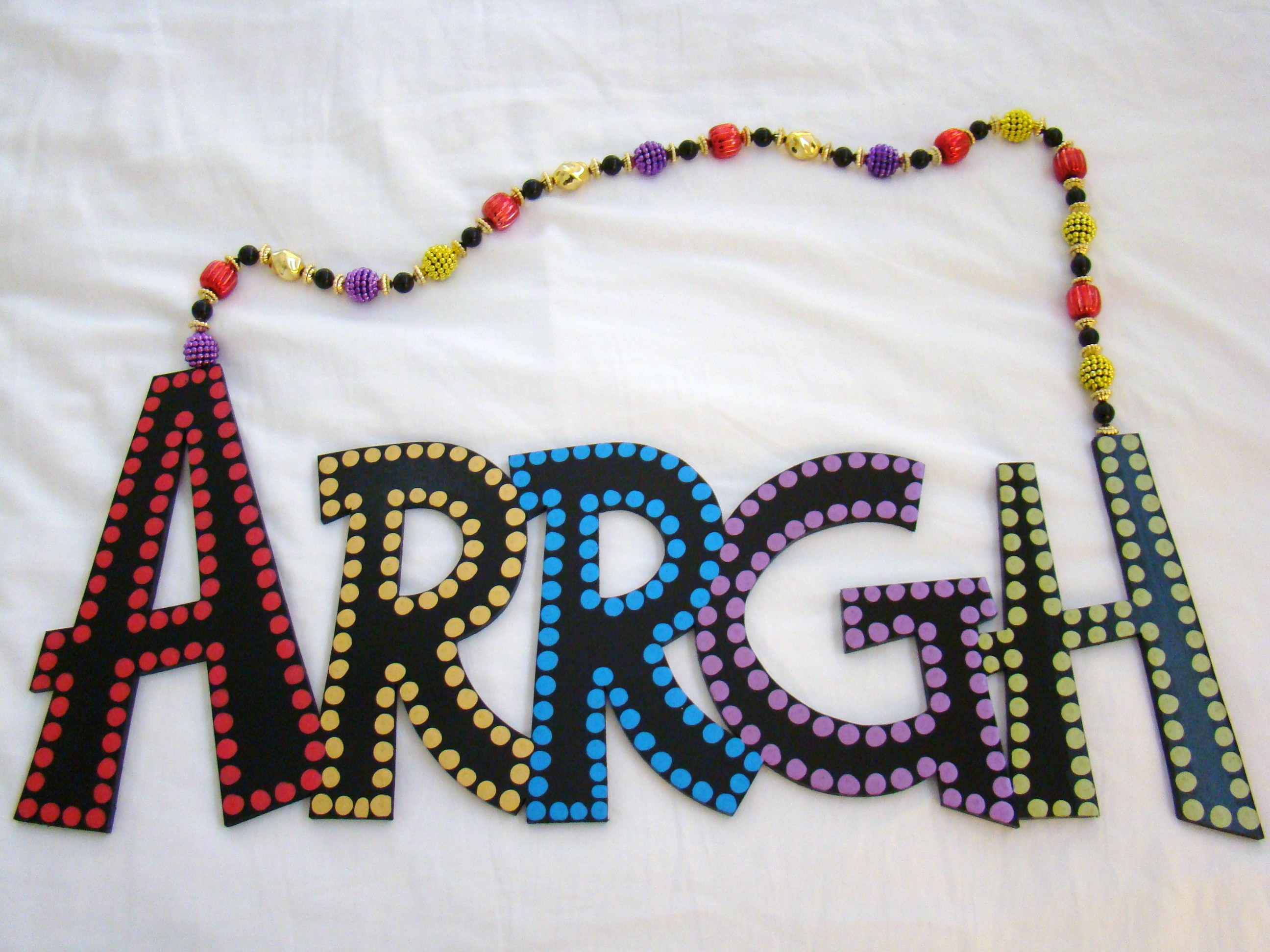 "Colorful ""Arrgh"""
