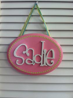 "Small ""Sadie"" Sign"