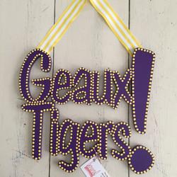 """LSU """"Geaux Tigers"""""""