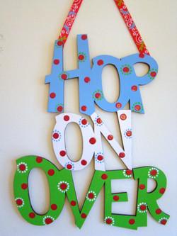 """Flower """"Hop on Over"""""""