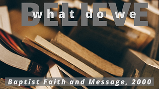 Baptist Faith and Message Graphic.png