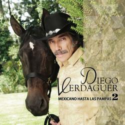 mexicano-hasta-las-pampas-2-nuevo-disco-de-diego-verdaguer-600x600