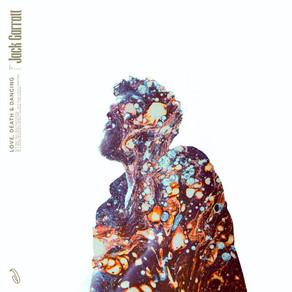 Album Review: Jack Garratt - Love, Death & Dancing