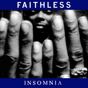 Stories Behind The Songs: Faithless - Insomnia