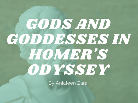 Gods and Goddesses in Homer's Odyssey - by Anjaleen Zara