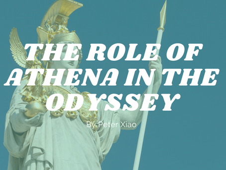 The Role of Athena in the Odyssey - by Peter Xiao