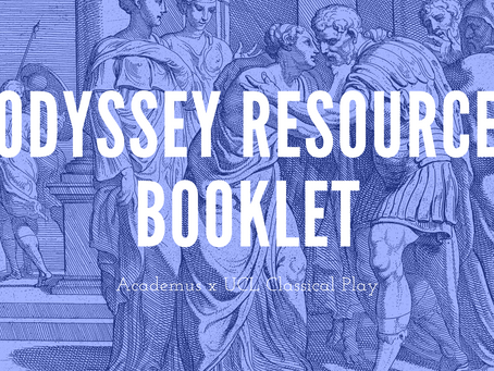 Odyssey Resource Booklet - Academus x UCL Classical Play