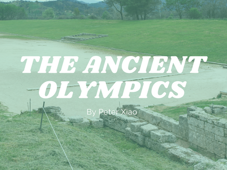 The Ancient Olympics - by Peter Xiao