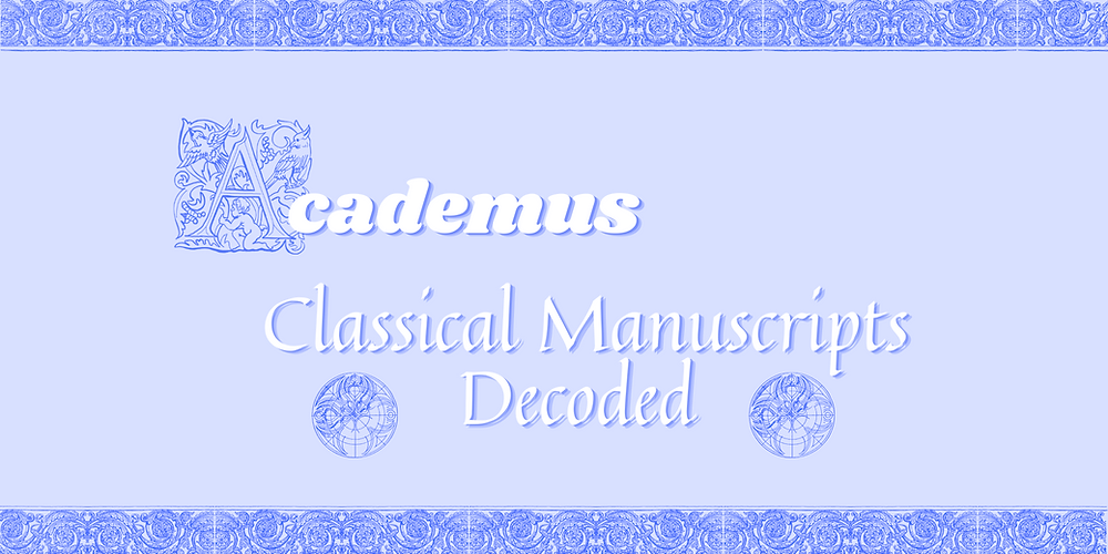 Classical Manuscripts Decoded: Academus Resource Booklet Featured Image