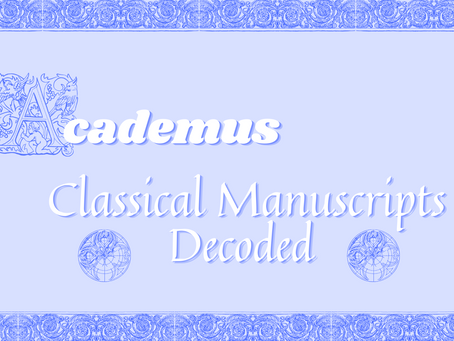 Classical Manuscripts Decoded: Academus Resource Booklets