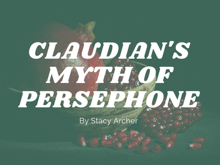 Claudian's Myth of Persephone - by Stacy Archer