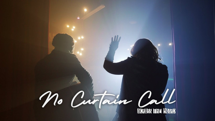 NO CURTAIN CALL - ACROSS THE BOARD