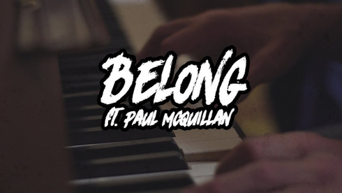 BELONG - ELLEVAN x PAUL MCGUILLAN
