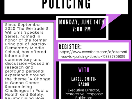 """Speaker Series to Present """"Alternatives to Policing"""""""