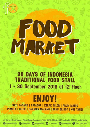 """Food Market FX Sudirman """"30 Days of Indonesia Traditional Food Stall"""""""