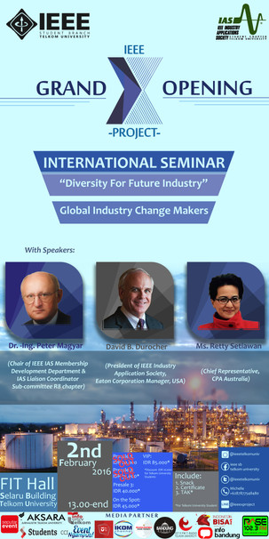 """GRAND OPENING: IEEE X-PROJECT & Seminar """"Diversity For Future Industry"""""""
