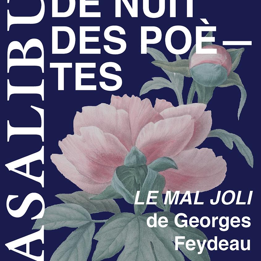 LA RONDE DE NUIT DES POETES - LE MAL JOLI