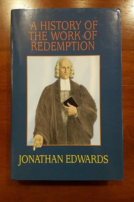 The Work Of Redemption By Jonathan Edwards