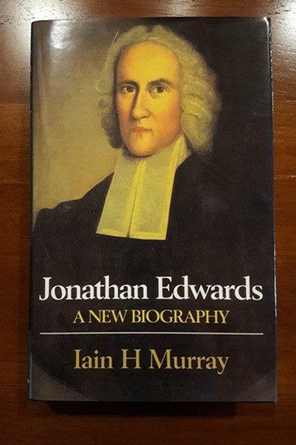 Jonathan Edwards A New Biography