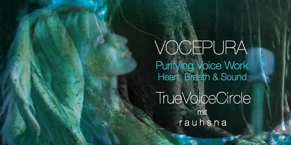 TrueVoiceCircle * VOCEPURA *