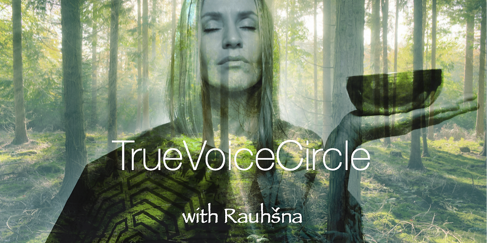 TrueVoiceCircle *remember your true nature*