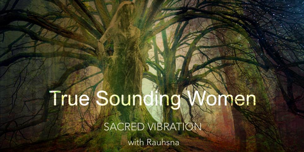 True Sounding Women