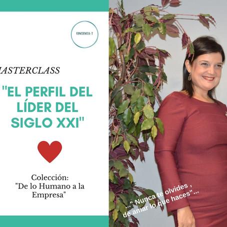 """""""El perfil del Líder del siglo XXI"""": Masterclass"""