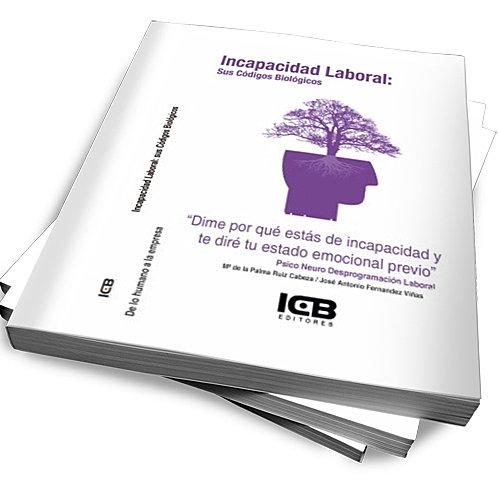"""""""Incapacidad laboral: Sus Códigos Biológicos"""""""