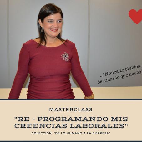 """""""Reprogramando mis creencias laborales"""": Masterclass online"""
