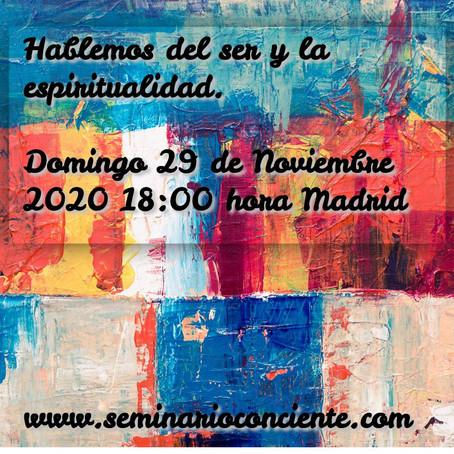 """Conferencia online en abierto: """"Hablemos del Ser y la Espiritualidad"""""""