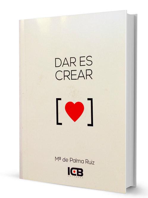"""""""Dar es Crear"""""""