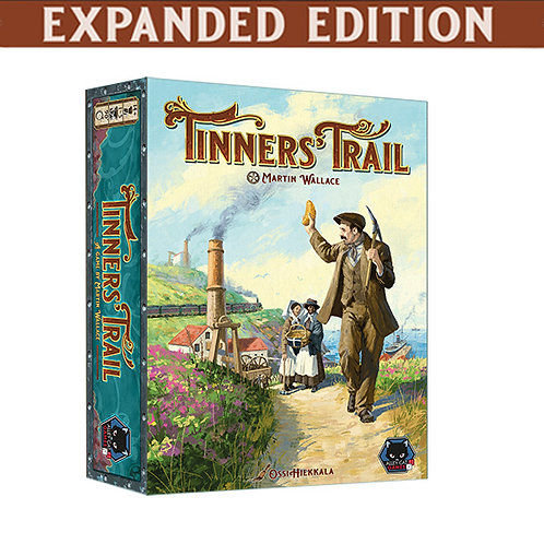 [KS Pre-order] Tinners' Trail Expanded Edition (UK/US/EU/AUS)