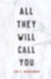 all they will call you.jpg