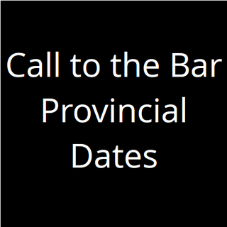 Call To The Bar Dates In Canada