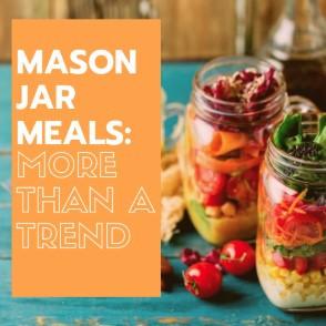 The Mason Jar Movement: 3 Foolproof Meals Anyone Can Assemble