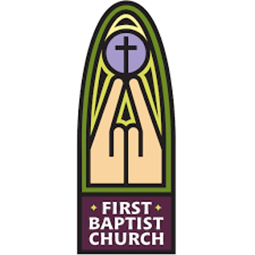 First Baptist Church - 9:00 AM