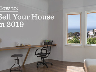 A Great How To: Sell Your House in 2019