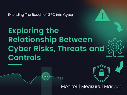 Exploring the Relationship Between Cyber Risks, Threats and Controls