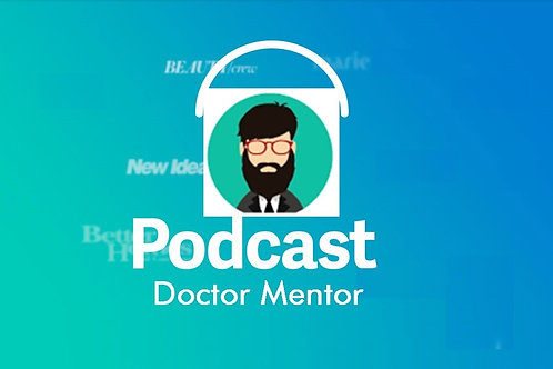 Podcast Doctor Mentor