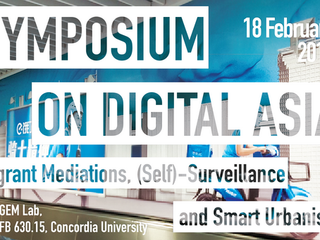 Upcoming Event: Symposium on Digital Asia: Migrant Mediations, (Self)-Surveillance, and Smart Urbani