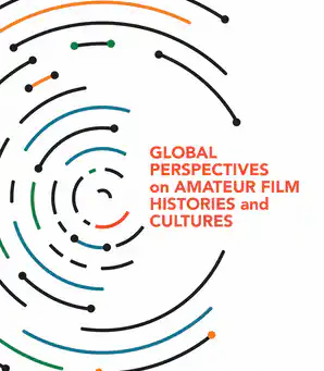 "Masha Salazkina's ""Global Perspectives on Amateur Film Histories and Cultures"" is out now!"