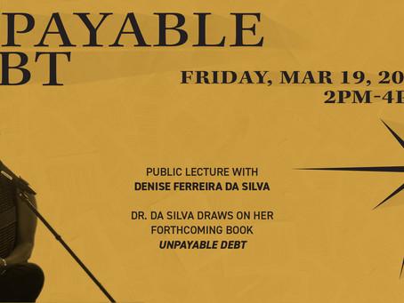 Upcoming Event: Public lecture: Denise Ferreira da Silva (UBC) - Unpayable Debt @ GEM Lab