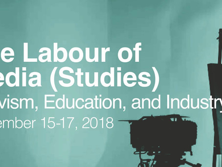 """""""The Labour of Media (Studies): Activism, Education, and Industry"""" Kicks Off This Thursd"""