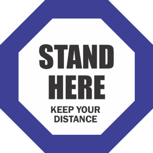 Stand Here Keep Your Distance - Solid Line Octagon (5 per pack)
