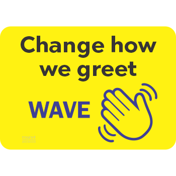 Change How We Greet WAVE - Solid